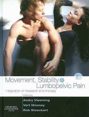 Movement, Stability & Lumbopelvic Pain, 2nd Edition INTEGRATION OF RESEARCH AND THERAPY ISBN: 9780443101786