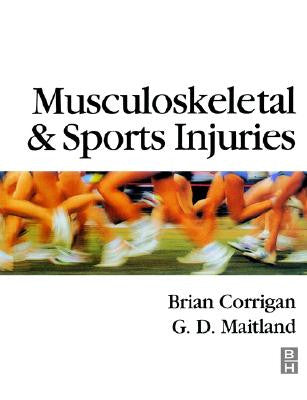 Musculoskeletal and Sports Injuries ISBN: 9780750614856