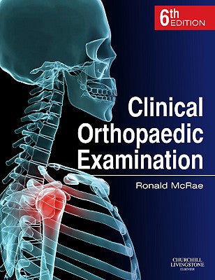 Clinical Orthopaedic Examination, 6th Edition ISBN: 9780702033933
