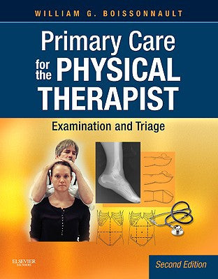 Primary Care for the Physical Therapist, 2nd Edition ISBN: 9781416061052