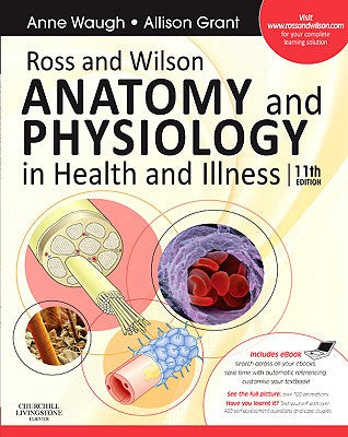 Ross and Wilson Anatomy and Physiology in Health and Illness, 12th Edition ISBN: 9780702053252