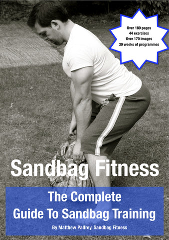 The Complete Guide To Sandbag Training - eBook