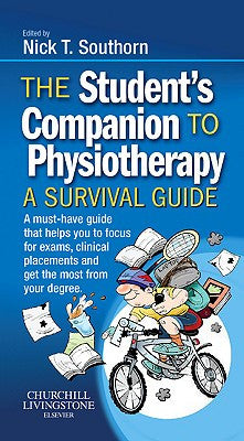 The Student's Companion to Physiotherapy A Survival Guide ISBN: 9780702033803