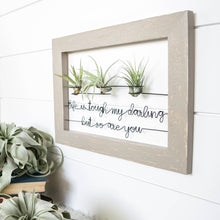Load image into Gallery viewer, Life Is Tough My Darling But So Are You | Air Plant Holder
