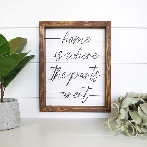 Home Is Where The Pants Aren't - rustandglam