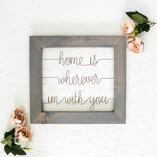 Home is Wherever I'm With You - rustandglam