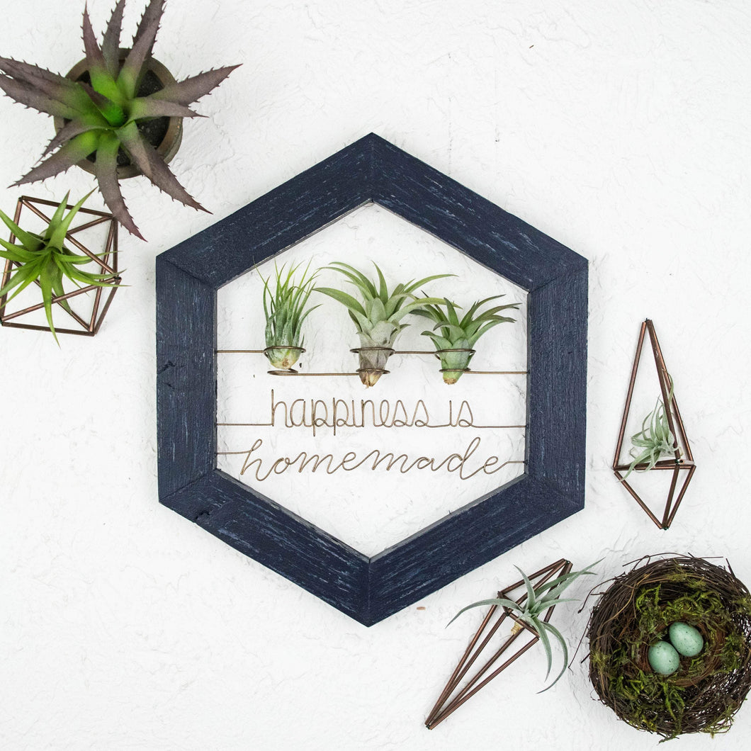 Happiness Is Homemade Sign • Air Plant Holder - rustandglam
