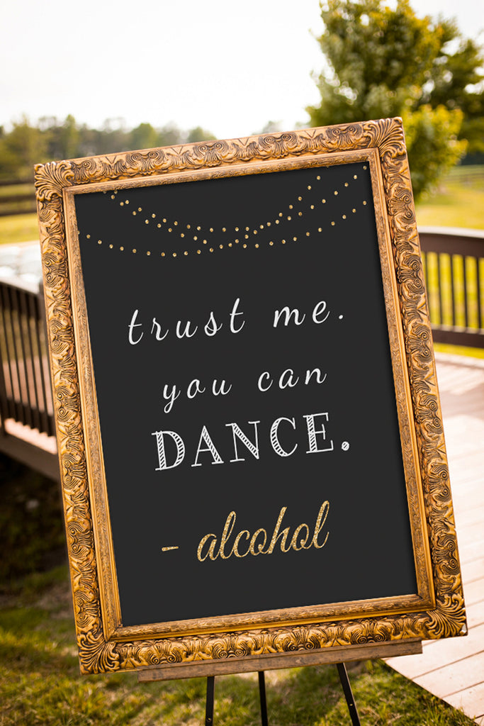 Printable Trust Me, You Can Dance Chalkboard Wedding Sign