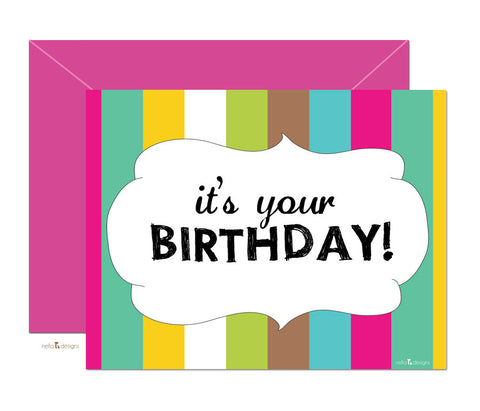 It's your Birthday! - Happy Birthday Greeting Cards