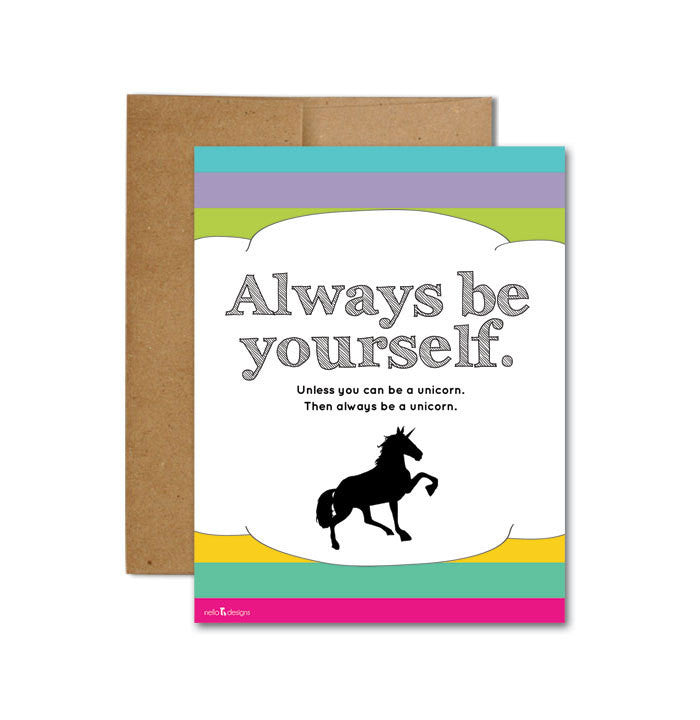 Be yourself unless card