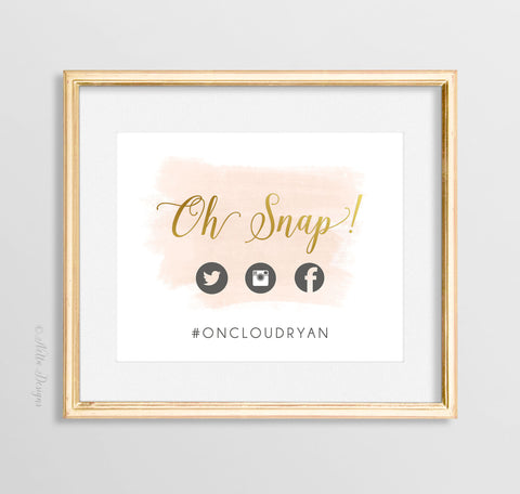 Blush and Gold Oh Snap Social Media Sign