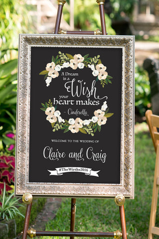 A dream is a wish your heart makes - printable wedding sign