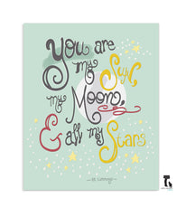 you are my sun, my moon and all my stars - hand lettered wall art