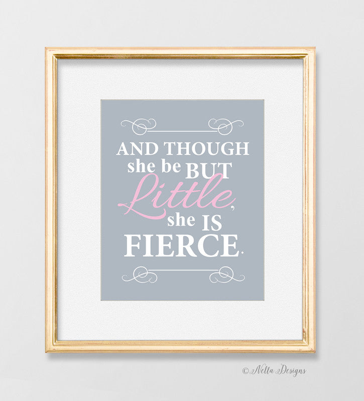 though she be but little she is fierce nursery wall art nella designs
