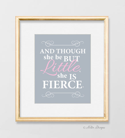 Though she be but little, she is fierce! - blush and gray nursery wall art