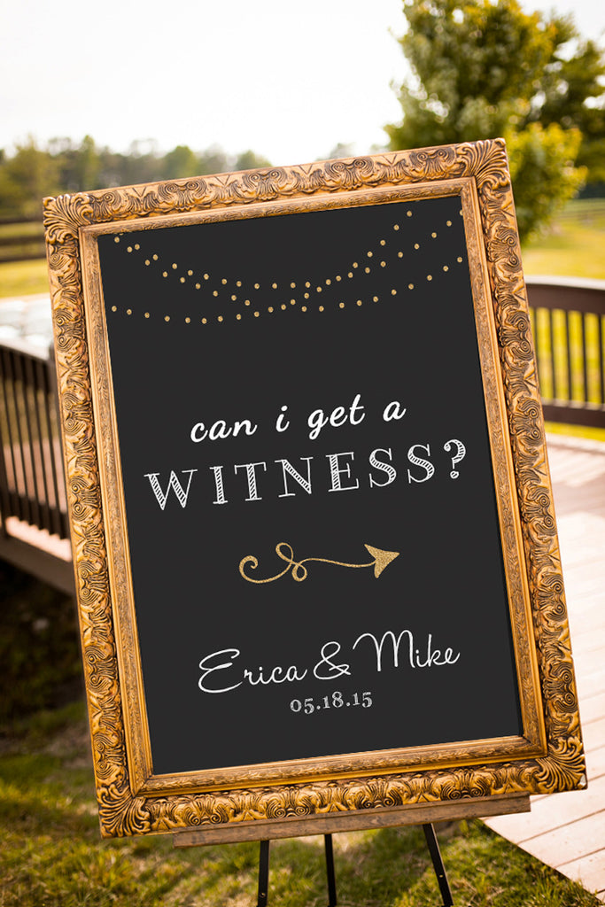 Printable Chalkboard Wedding Signs - Can I get a witness