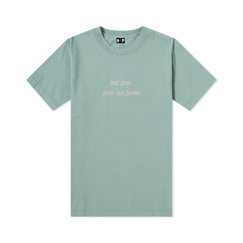 "atlantic green / rose water pink ""bad days never last forever"" tee"
