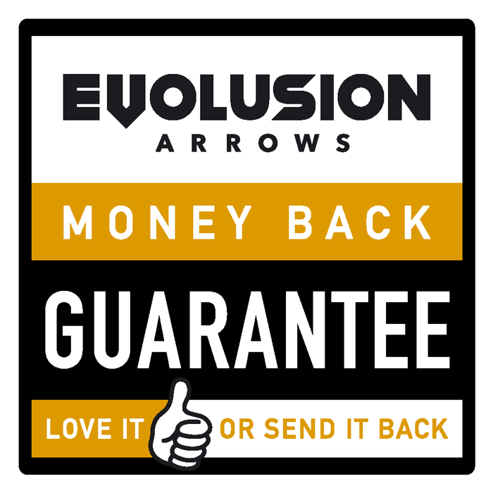 Evolusion Arrows Money Back Guarantee - Love it, or send it back!