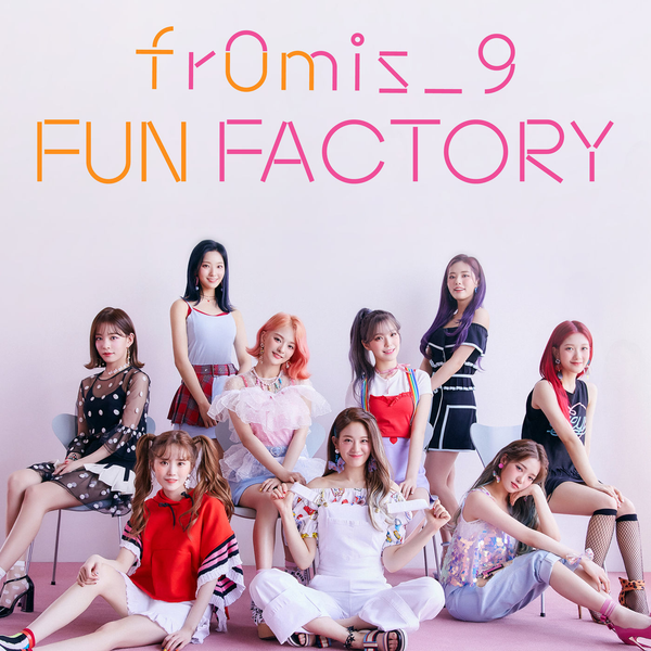 FROMIS_9 - FUN FACTORY