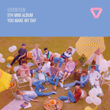 Seventeen - You Make My Day