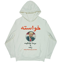"Load image into Gallery viewer, Donald Trump ""Wanted Dead or Alive"" Farsi Hoodie Bone"