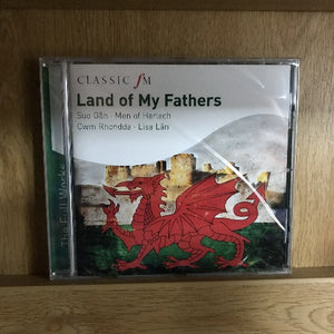 Land of my Fathers - Classic FM