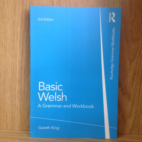 Routledge Grammar: Basic Welsh - A Grammar and Workbook