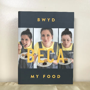 Bwyd Beca / My Food