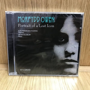 Morfydd Owen: Portrait of a Lost Icon