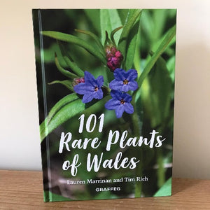101 Rare Plants of Wales - Lauren Marrinan and Tim Rich