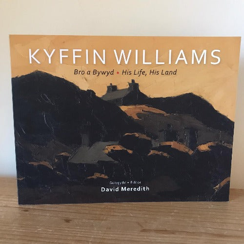 Bro a Bywyd Kyffin Williams His Life, His Land