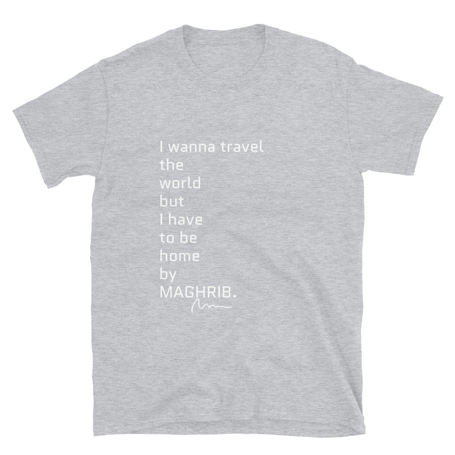 I wanna travel the world but..  Unisex T-Shirt