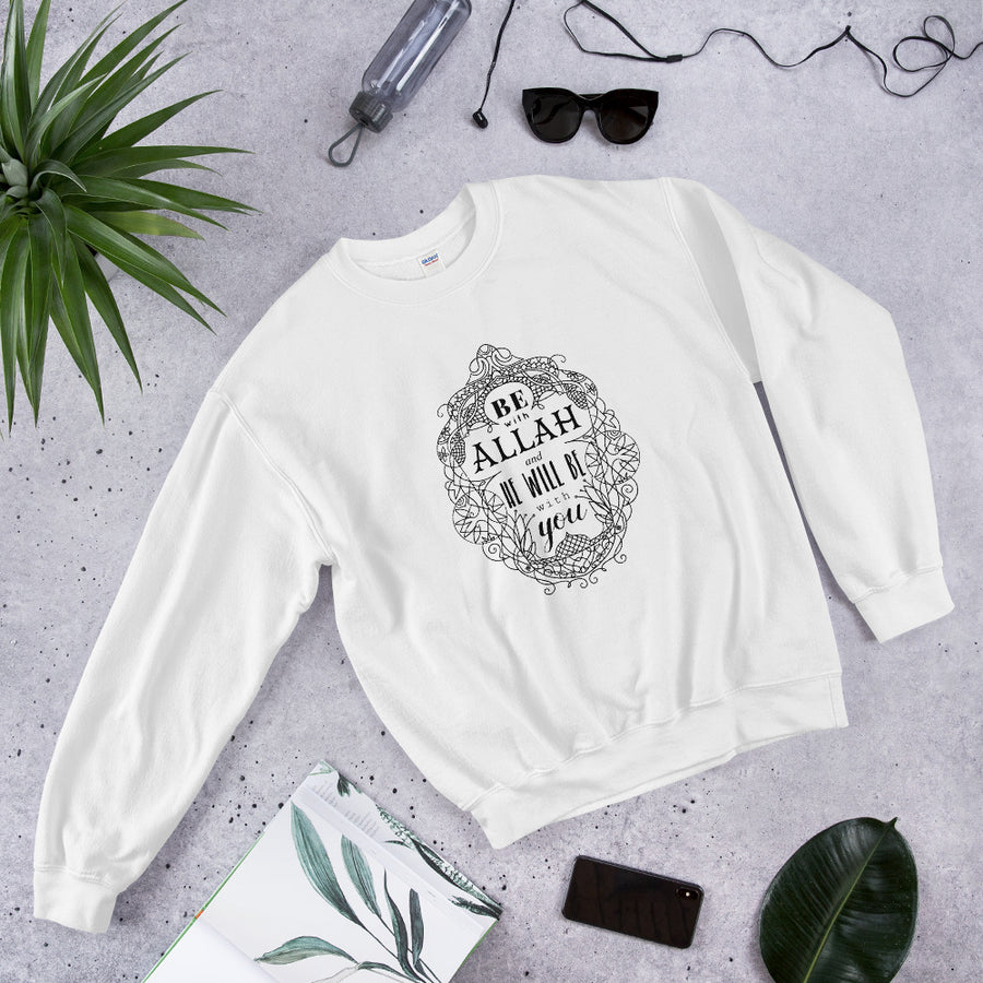 BE WITH ALLAH Sweatshirt