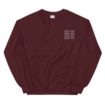 LOVE YOU HATE YOU - Sweatshirt