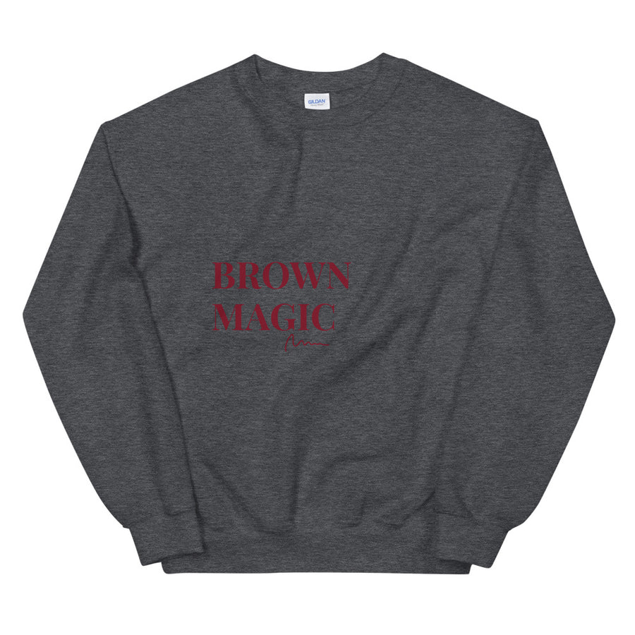 Brown Magic - Unisex Sweatshirt