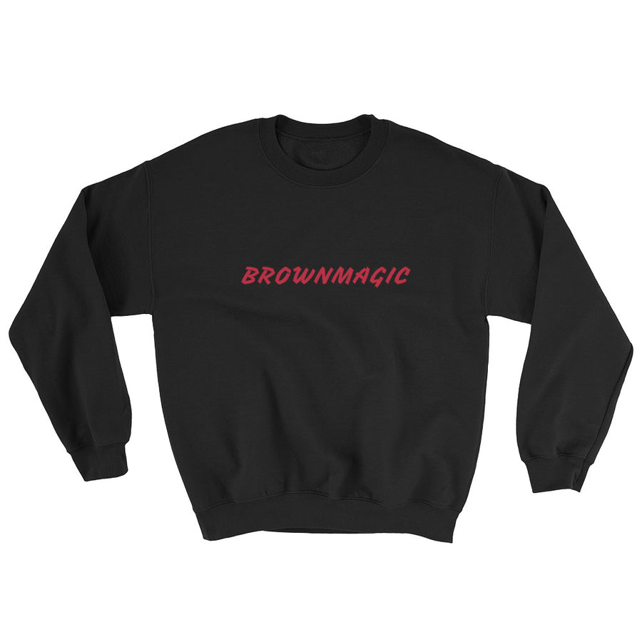 BROWNMAGIC Sweatshirt