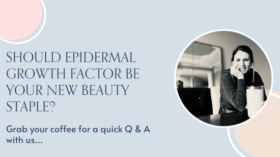Your FAQ's on Epidermal Growth Factor (EGF) Answered