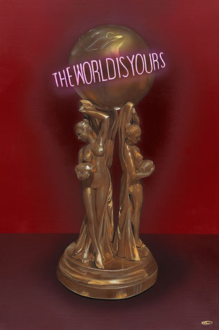 The World Is Yours - Artistic Transfer, LLC