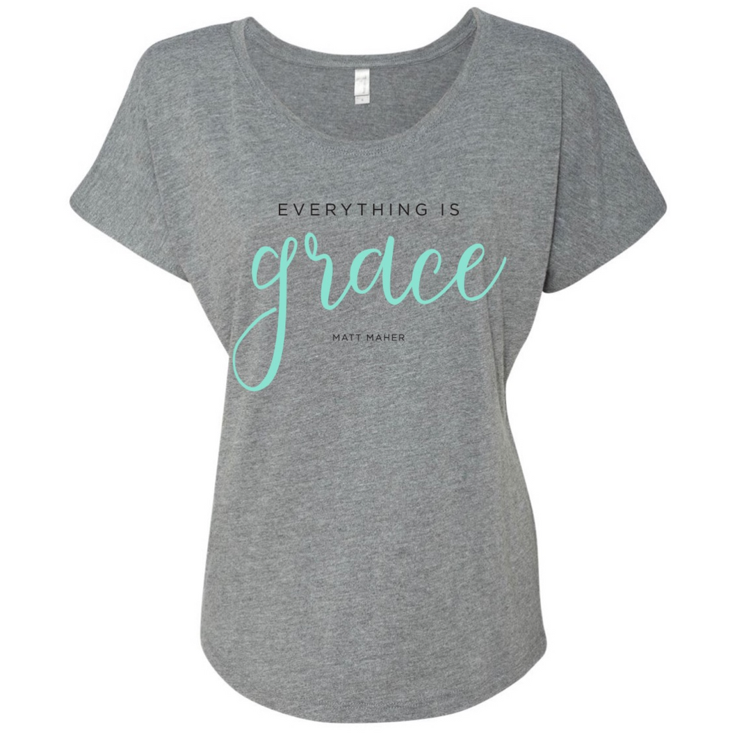 EVERYTHING IS GRACE (LADIES TEE)