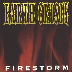 EARTH CRISIS 'Firestorm' 7""