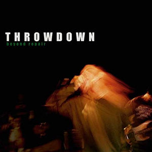 THROWDOWN 'Beyond Repair' LP / COLORED EDITION