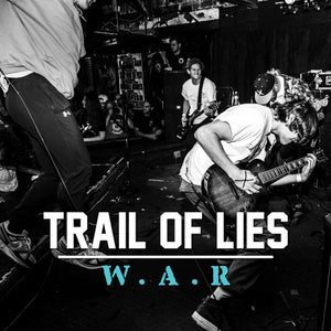 TRAIL OF LIES 'W.A.R' LP