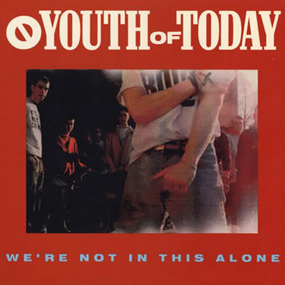 PRE-ORDER: YOUTH OF TODAY  'We're not in this alone' LP Green vinyl edition!