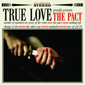 TRUE LOVE 'The Pact' 12""