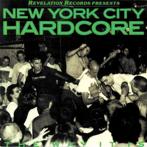V/A NEW YORK CITY HARDCORE 'The Way It Is' LP