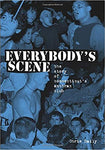 C. DAILY:' EVERYBODY'S SCENE: The Story Of Connecticut's Anthrax Club' Book