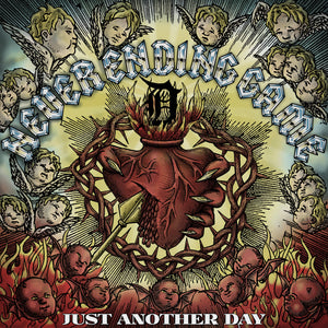 NEVER ENDING GAME 'Just Another Day' LP