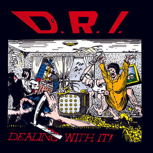 D.R.I. 'Dealing With It!' LP