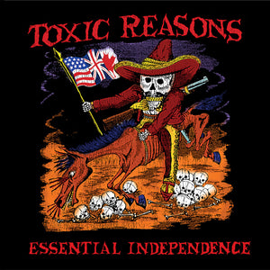 TOXIC REASONS 'Independence' LP