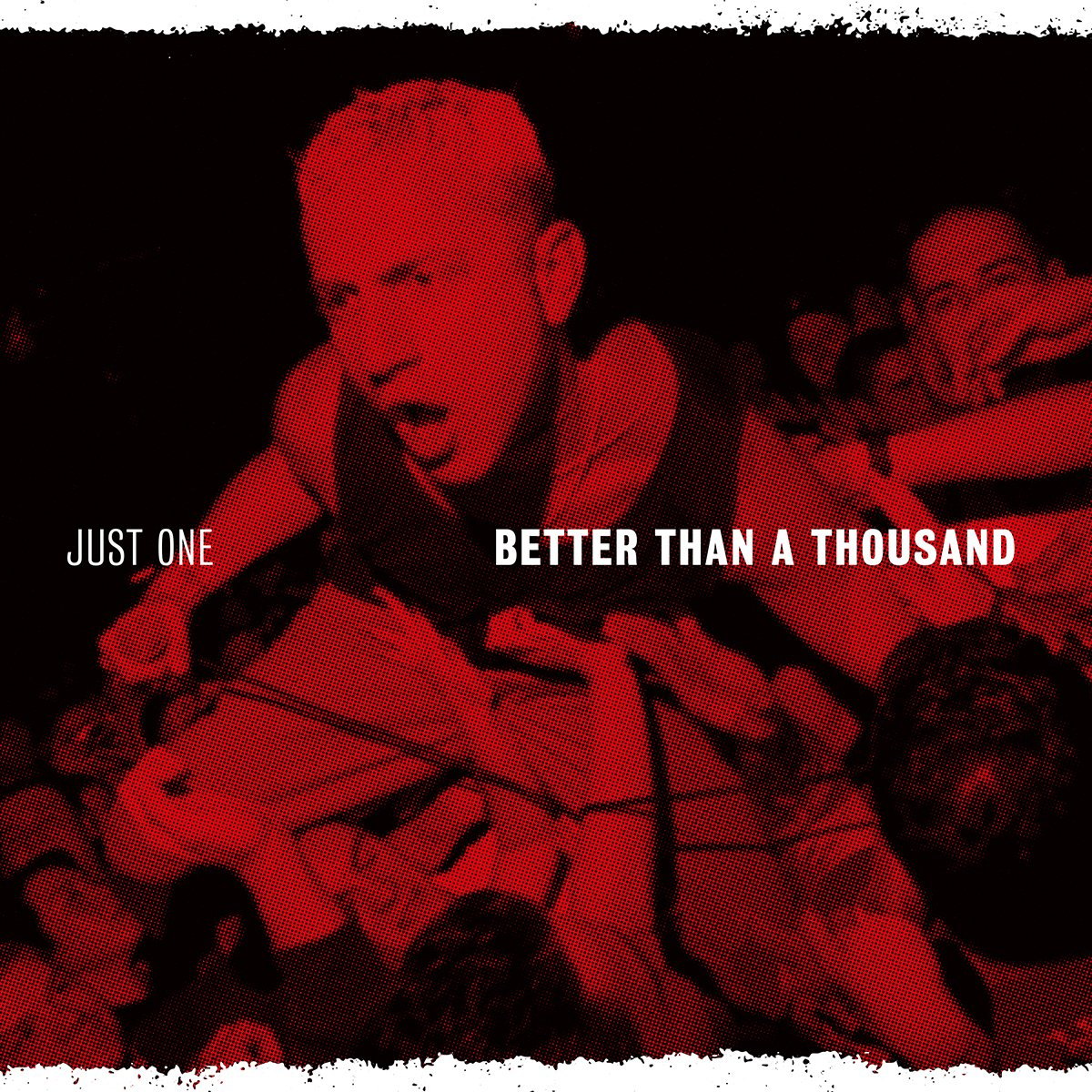 BETTER THAN A THOUSAND 'Just One' LP